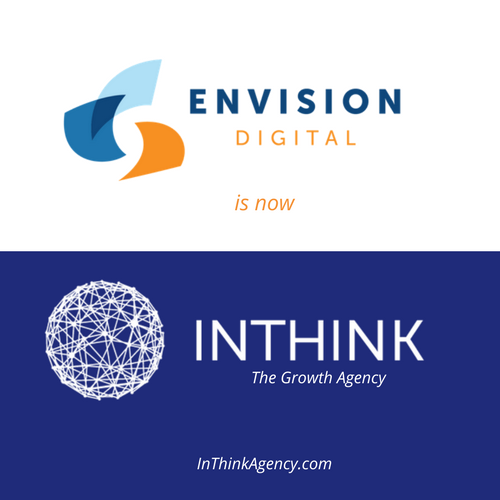 Envision Digital Group Becomes InThink – An Agency Focused on Growth