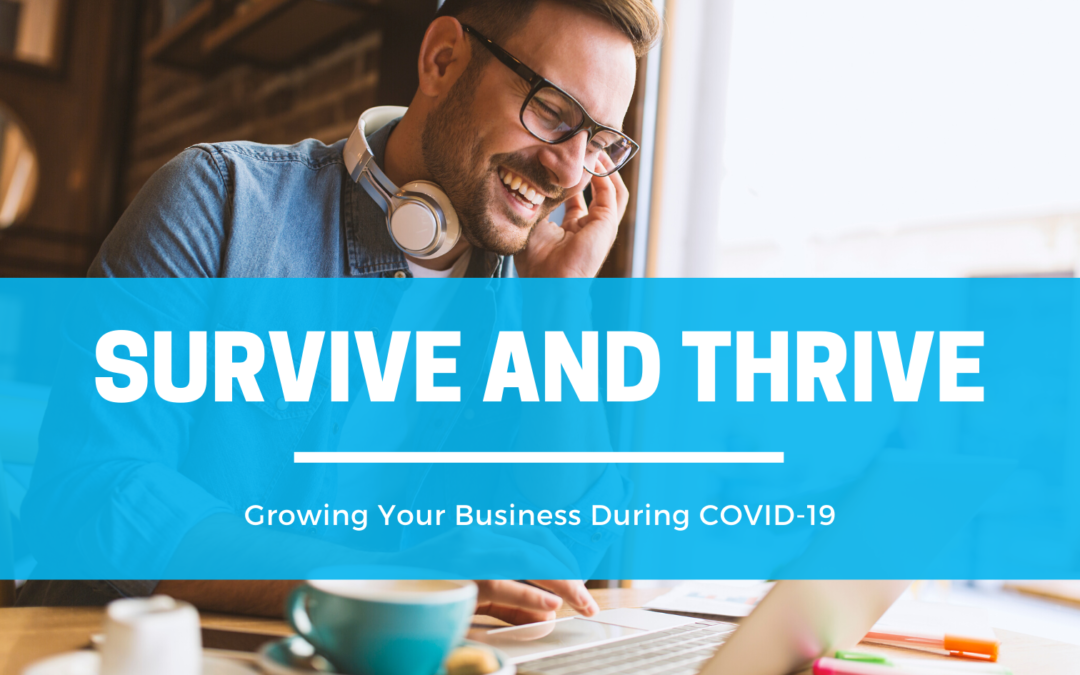 Growing Your Business During Uncertain Times: InThink's Top Tips for Surviving and Thriving