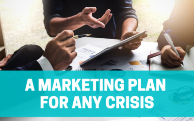 How To Create A Marketing Plan For Any Crisis