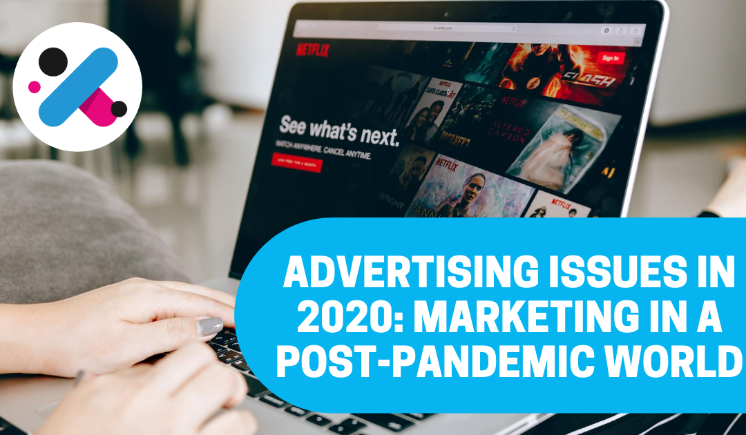 Advertising in 2021: Marketing Challenges in a Post-Pandemic World