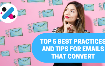 Top 10 Best Practices and Tips for Emails that Convert
