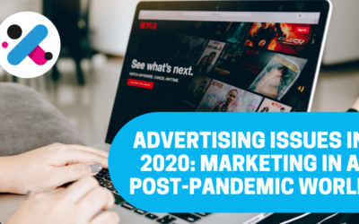 Advertising in 2020: Marketing Challenges in a Post-Pandemic World